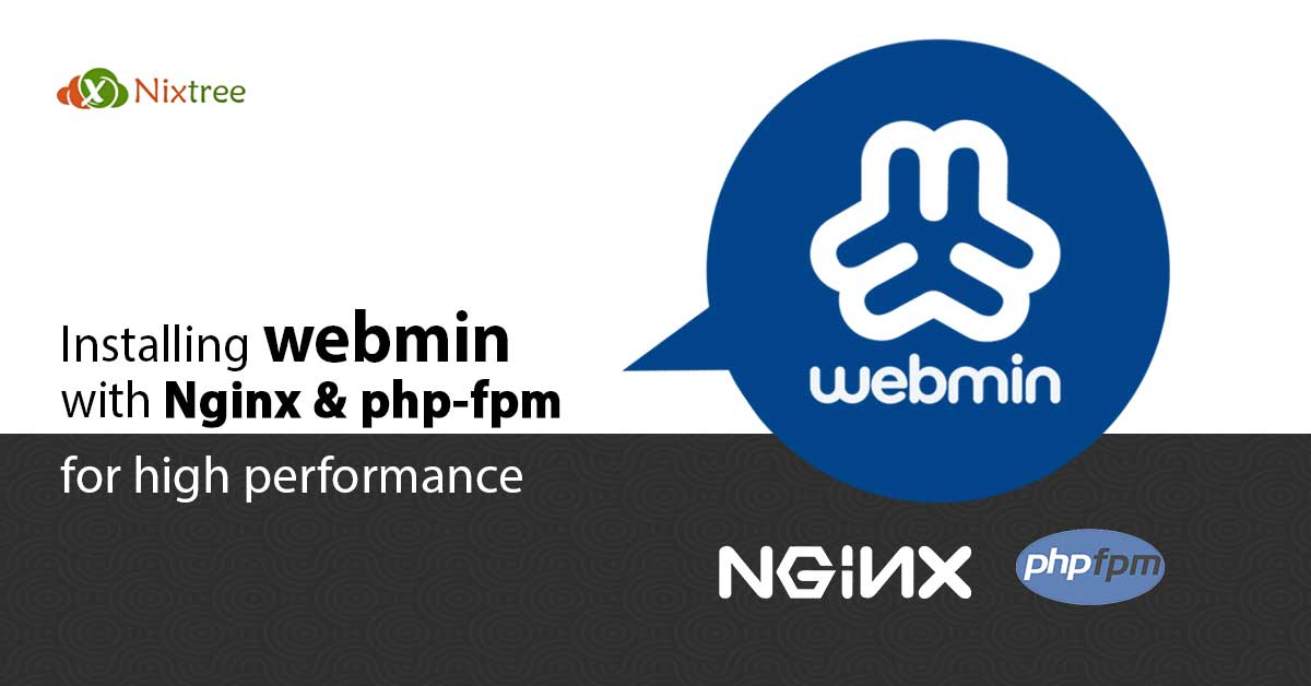 Webmin with Nginx and php-fpm for high performance