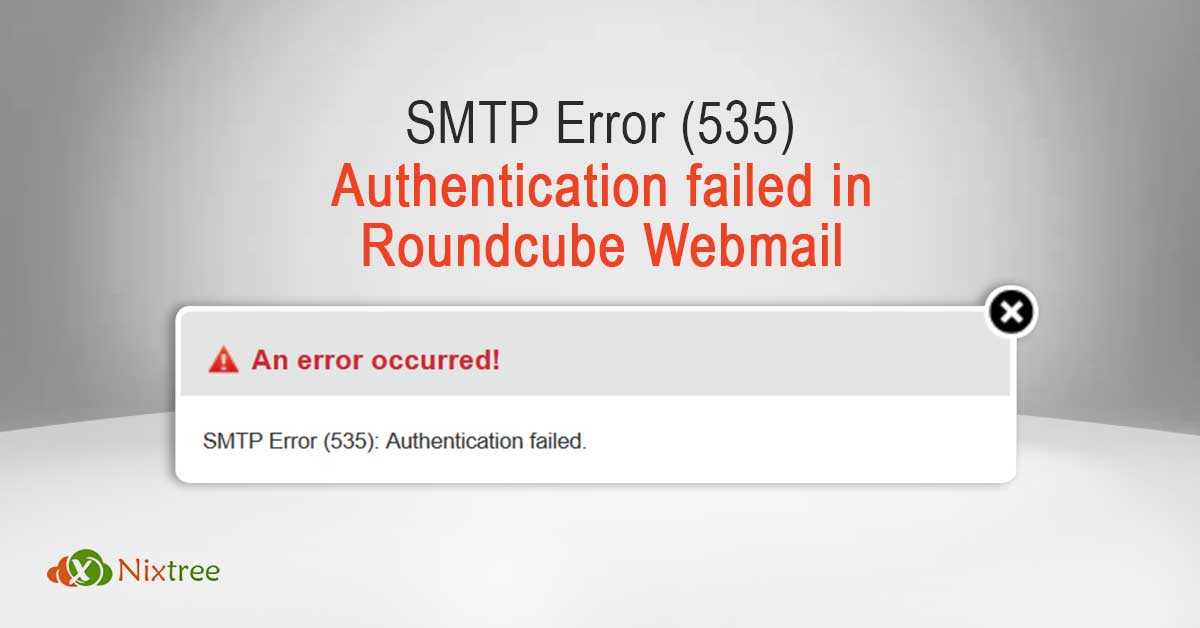 SMTP Error (535): Authentication failed in Roundcube Webmail