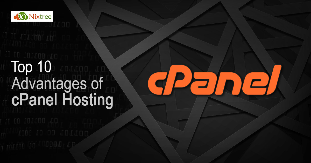 Top 10 advantages of cPanel Hosting